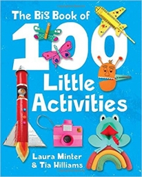 The Big Book of 100 Little Activities by Laura Minter & Tia Williams